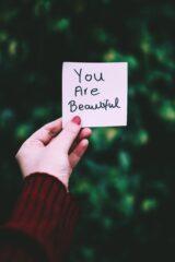 Du bist schön, weil du auf deine Weise einzigartig bist